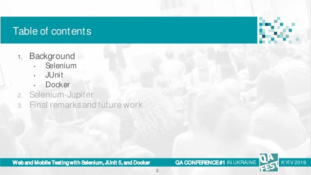 QA Fest 2019. Boni Garcia. Web and Mobile testing with Selenium, JUnit 5, and Docker Slide 3