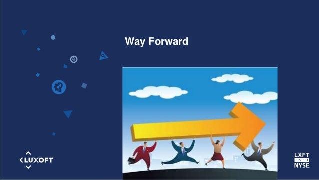 www.luxoft.com Way Forward