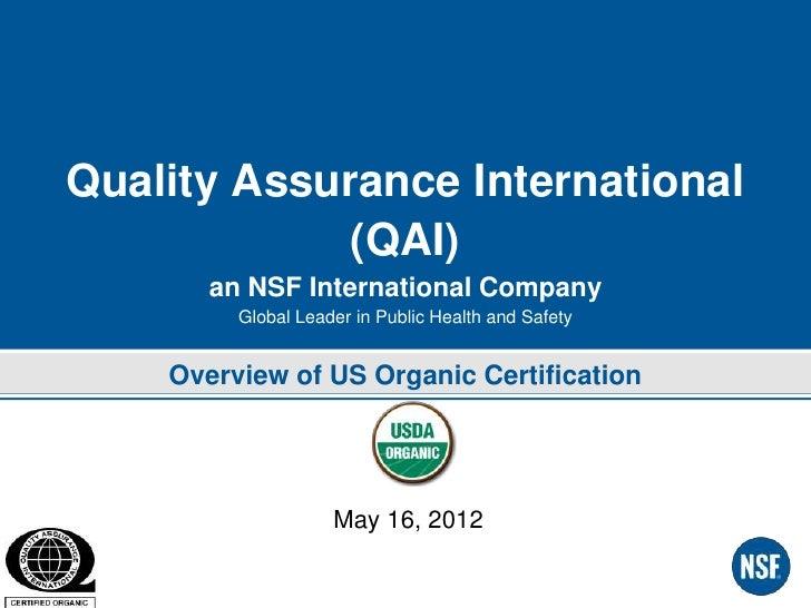 Quality Assurance International             (QAI)       an NSF International Company         Global Leader in Public Healt...