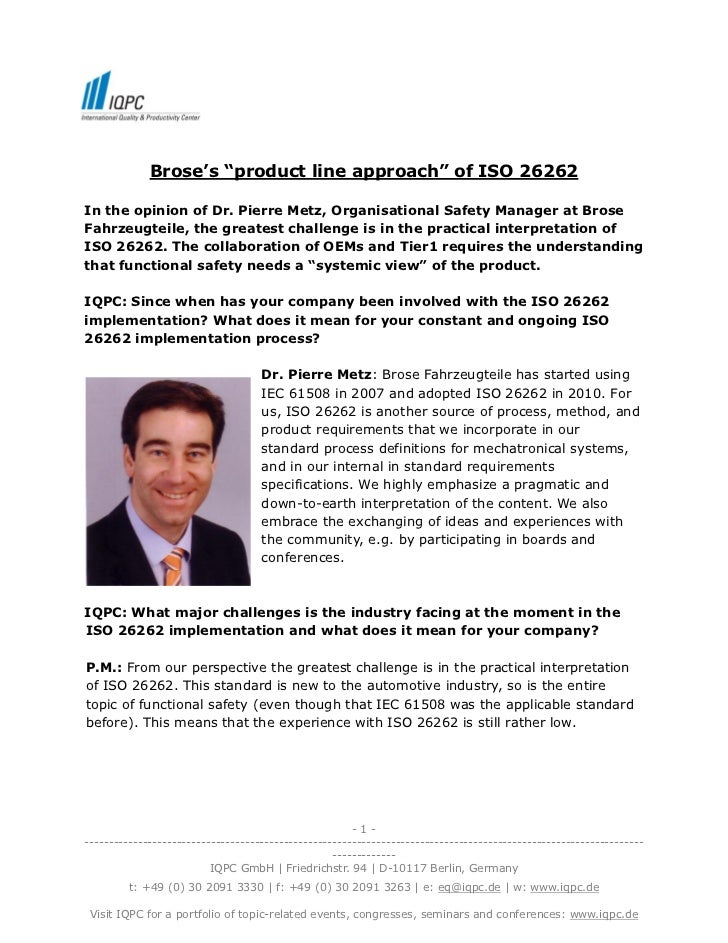 "Brose's ""product line approach"" of ISO 26262In the opinion of Dr. Pierre Metz, Organisational Safety Manager at BroseFahrz..."