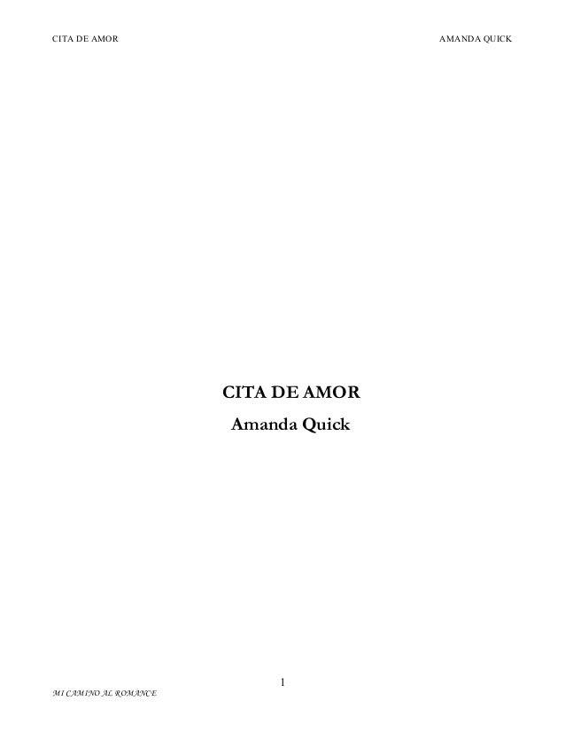 CITA DE AMOR  AMANDA QUICK  CITA DE AMOR Amanda Quick  1 MI CAMINO AL ROMANCE