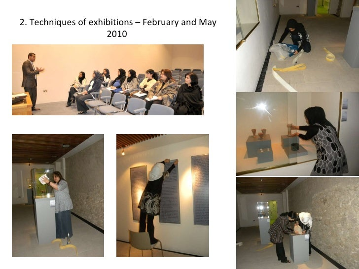 2. Techniques of exhibitions – February and May 2010
