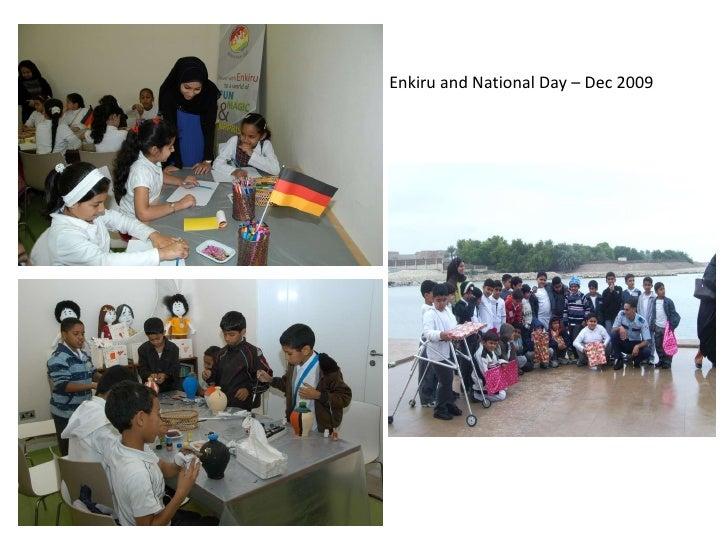 Enkiru and National Day – Dec 2009
