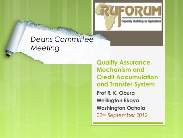 Deans CommitteeMeeting                  Quality Assurance                  Mechanism and                  Credit Accumulat...