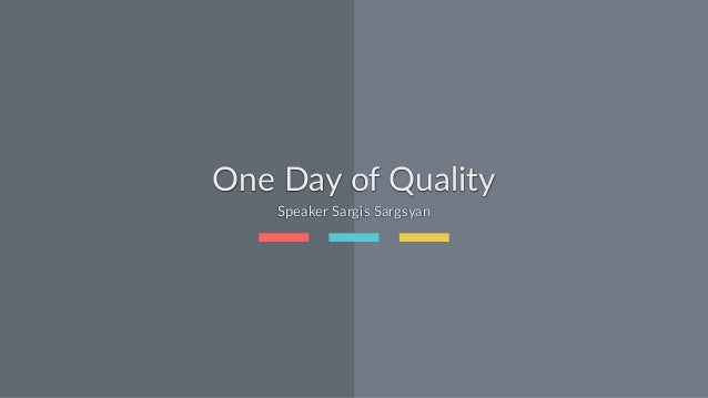 One  Day  of  Quality Speaker  Sargis  Sargsyan