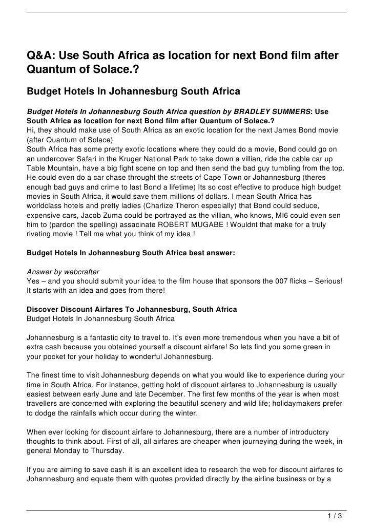 Q&A: Use South Africa as location for next Bond film afterQuantum of Solace.?Budget Hotels In Johannesburg South AfricaBud...