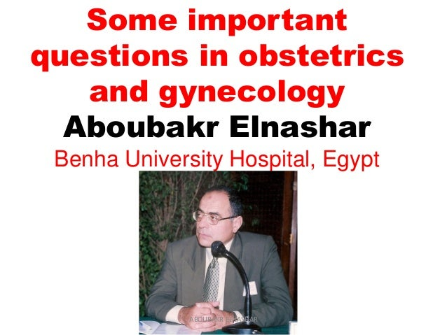Some important questions in obstetrics and gynecology