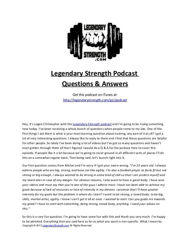 Legendary Strength Podcast Questions & Answers Get this podcast on iTunes at: http://legendarystrength.com/go/podcast Hey,...