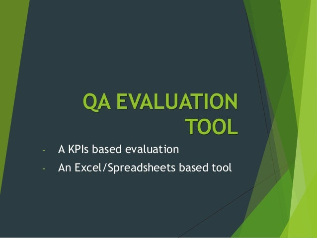 QA EVALUATION TOOL - A KPIs based evaluation - An Excel/Spreadsheets based tool