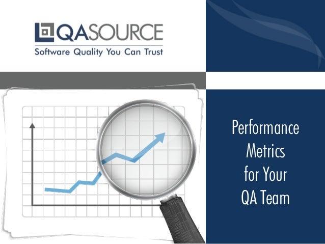 Performance Metrics for Your QA Team