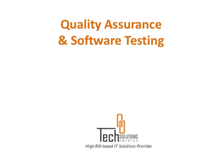 Quality Assurance& Software Testing