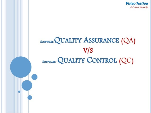 Software Testing : Quality Assurance (QA) v/s Quality Control (QC) : …