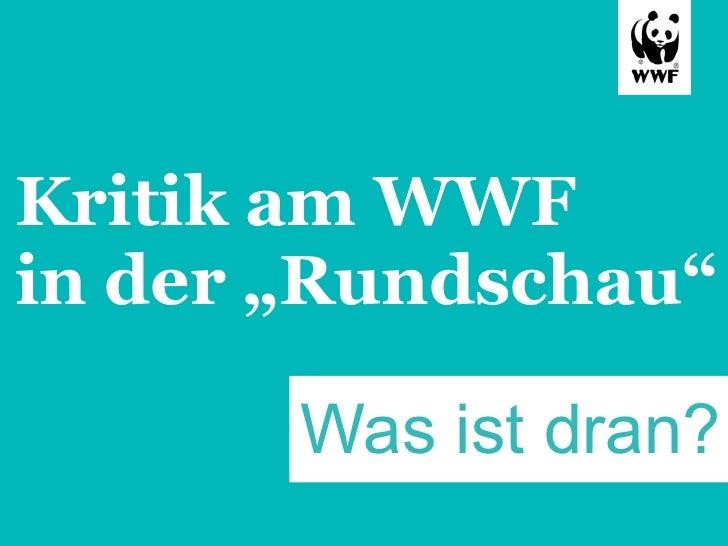 """Kritik am WWFin der """"Rundschau""""       Was ist dran?"""
