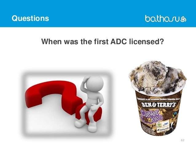 Questions When was the first ADC licensed? 62
