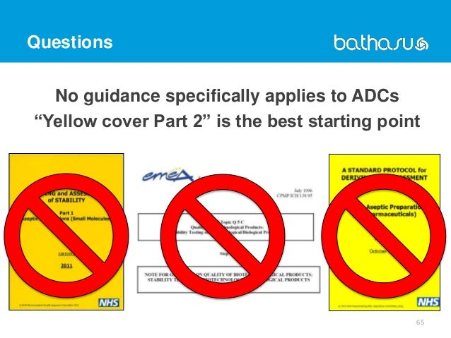 """Questions No guidance specifically applies to ADCs """"Yellow cover Part 2"""" is the best starting point 65"""