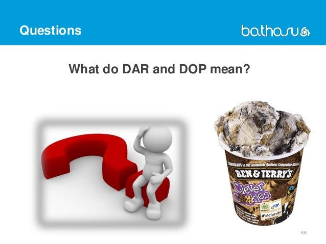 Questions What do DAR and DOP mean? 66