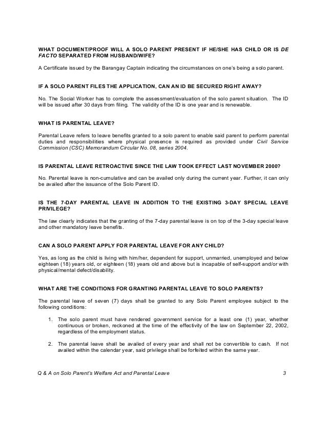 WHAT DOCUMENT/PROOF WILL A SOLO PARENT PRESENT IF HE/SHE HAS CHILD OR IS DE FACTO SEPARATED FROM HUSBAND/WIFE? A Certifica...