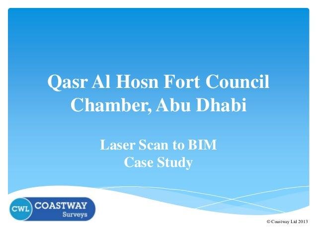 Qasr Al Hosn Fort Council Chamber, Abu Dhabi Laser Scan to BIM Case Study  © Coastway Ltd 2013