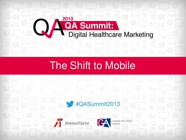 The Shift to Mobile