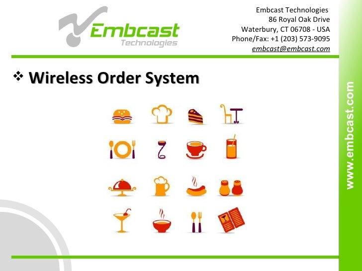<ul><li>Wireless Order System  </li></ul>www.embcast.com