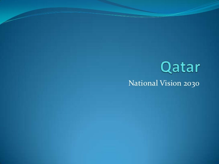 Supporting the Qatar National Vision 2030