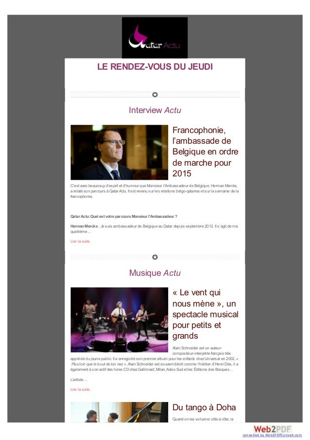 LE RENDEZ-VOUS DU JEUDI Interview Actu Francophonie, l'ambassade de Belgique en ordre de marche pour 2015 C'est avec beauc...