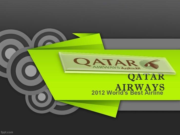QATAR       AIRWAYS2012 Worlds Best Airline
