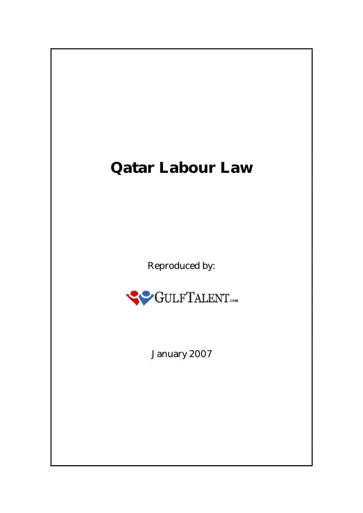 Qatar Labour Law         Reproduced by:         January 2007
