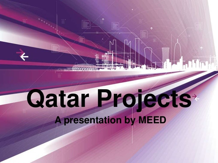 Qatar Projects<br />A presentation by MEED<br />