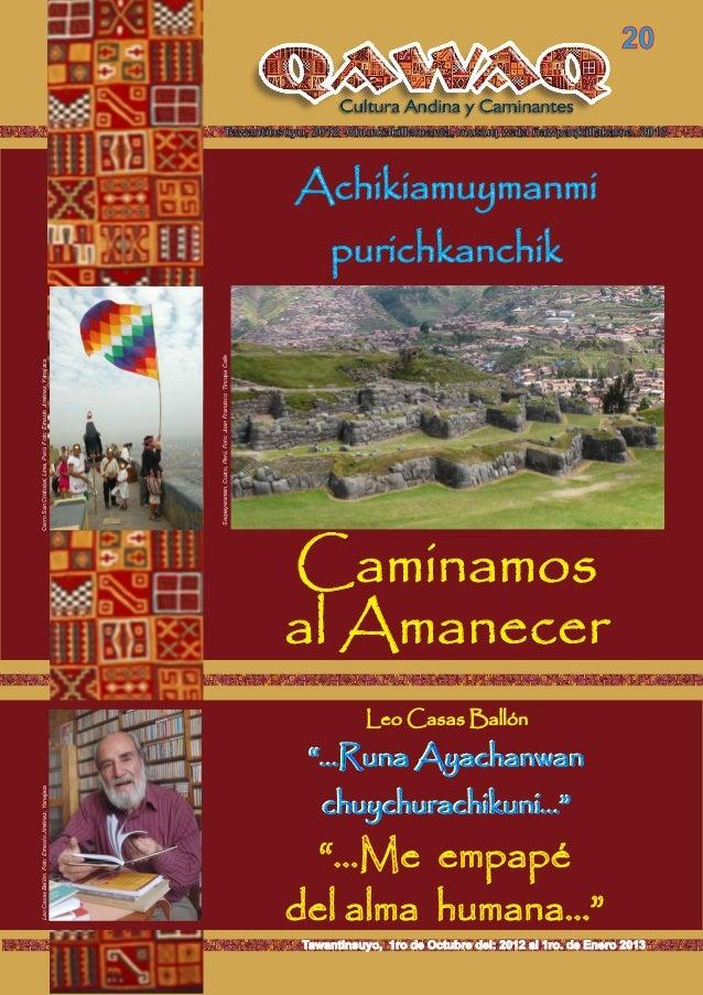 Tawantinsuyu, 2012 Chunkakillamanta, musuq wata ñawpaqkillakama. 2013 20 Tawantinsuyo, 1ro de Octubre del: 2012 al 1ro. de...