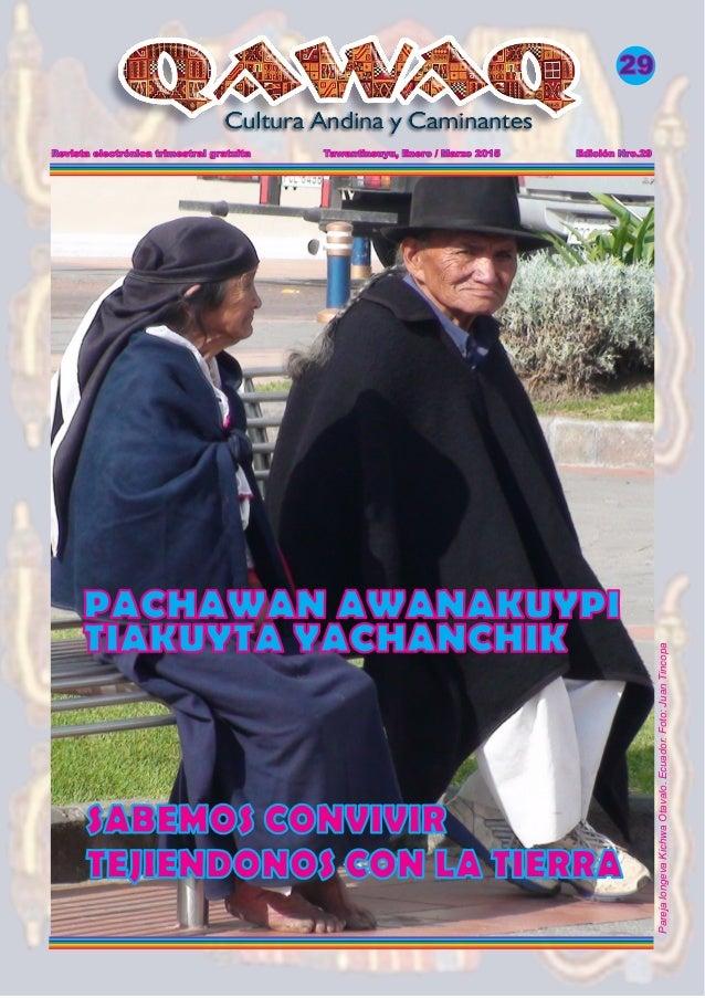 Revista electrónica trimestral gratuita Tawantinsuyu, Enero / Marzo 2015 Edición Nro.29 29 SABEMOS CONVIVIR TEJIENDONOS CO...