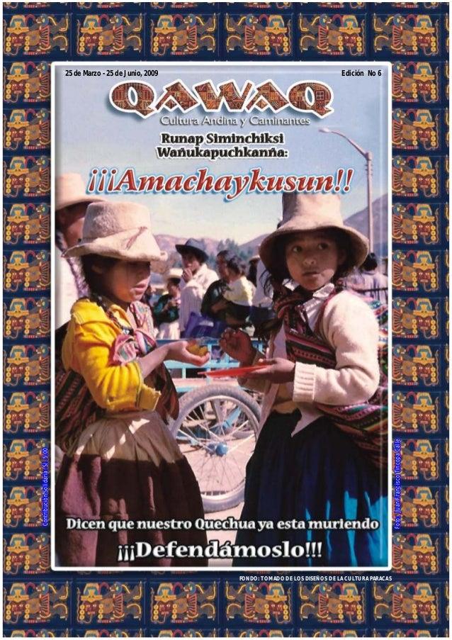 ContribuciónSolidaria:S/.5.00ContribuciónSolidaria:S/.5.00 25 de Marzo - 25 de Junio, 2009 FONDO: TOMADO DE LOS DISEÑOS DE...