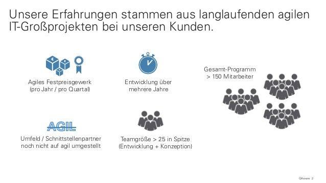 Agil zum Ziel: Erfolgsfaktoren für agile IT-Großprojekte Slide 2