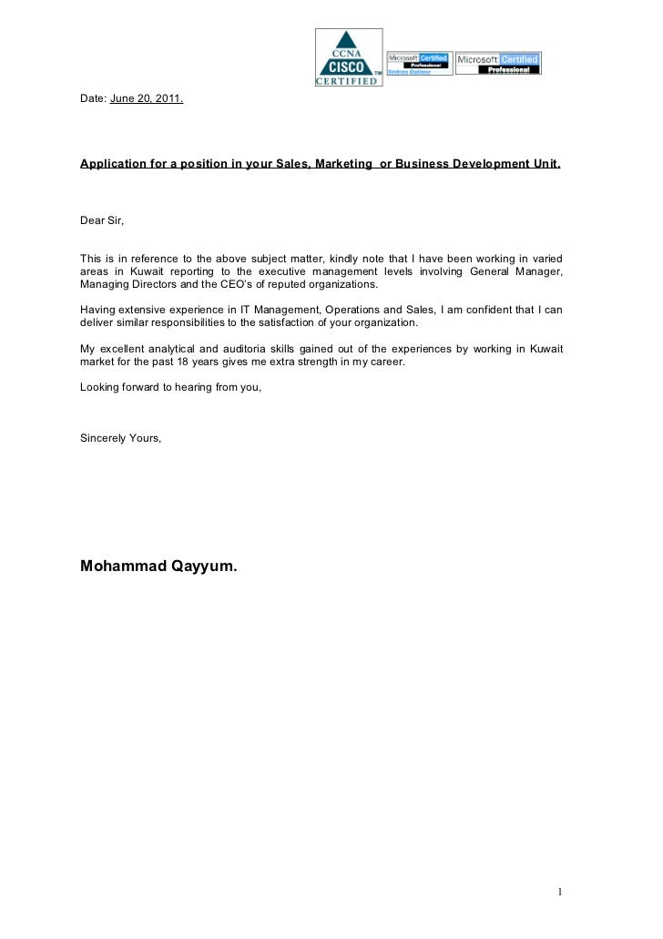 Date: June 20, 2011.Application for a position in your Sales, Marketing or Business Development Unit.Dear Sir,This is in r...