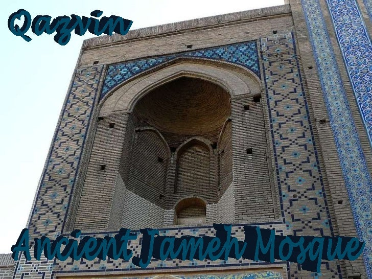 Ancient Jameh Mosque Qazvin