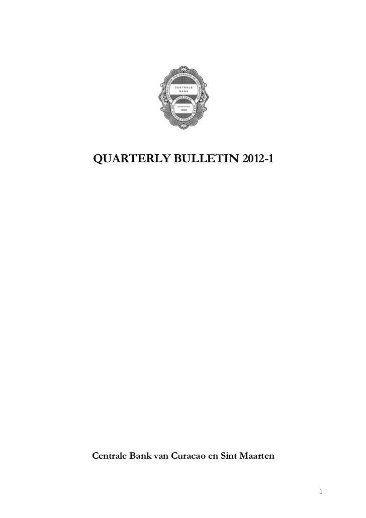 QUARTERLY BULLETIN 2012-1Centrale Bank van Curacao en Sint Maarten                                            1