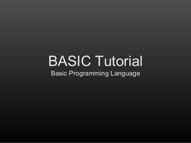 BASIC TutorialBasic Programming Language