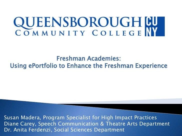 QBCC freshman academies using ePortfolio to enhance the freshman experience