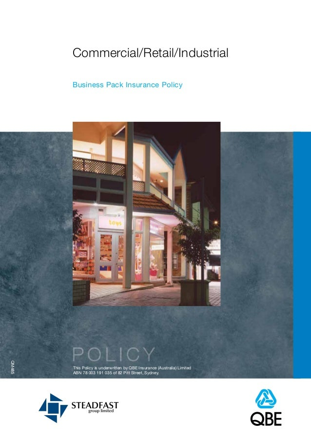 Commercial/Retail/Industrial        Business Pack Insurance PolicyQM485        This Policy is underwritten by QBE Insuranc...