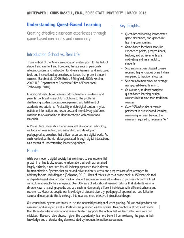 WHITEPAPER | CHRIS HASKELL, ED.D., BOISE STATE UNIVERSITY | MARCH 2013	  Understanding Quest-Based Learning               ...