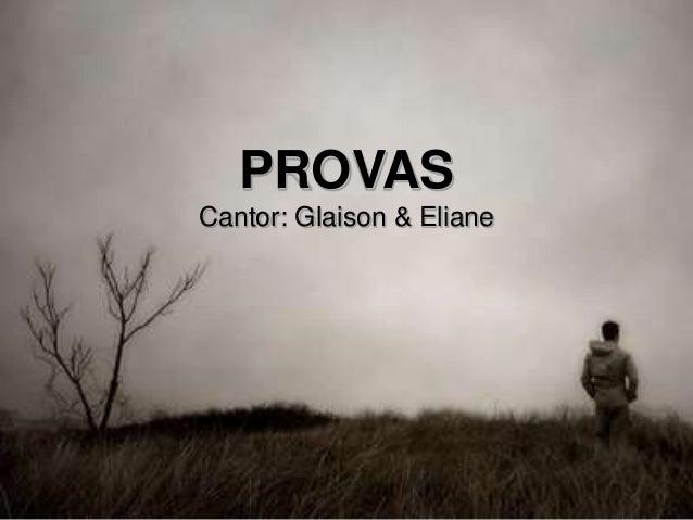 PROVAS Cantor: Glaison & Eliane