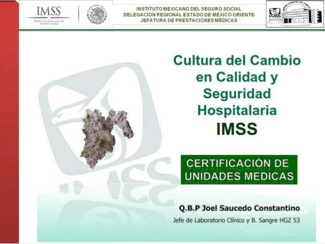 Certificacion del laboratorio clínico y banco de sangre en el IMSS
