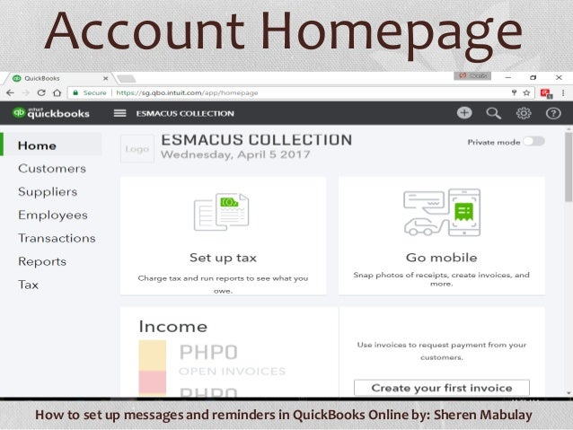 How To Set Up Messages And Reminders In Quickbooks Online - Quickbooks invoice reminders