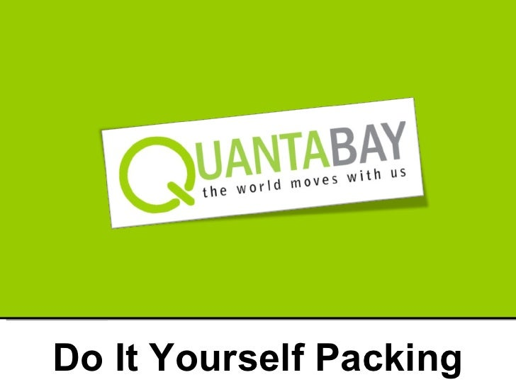 Do It Yourself Packing