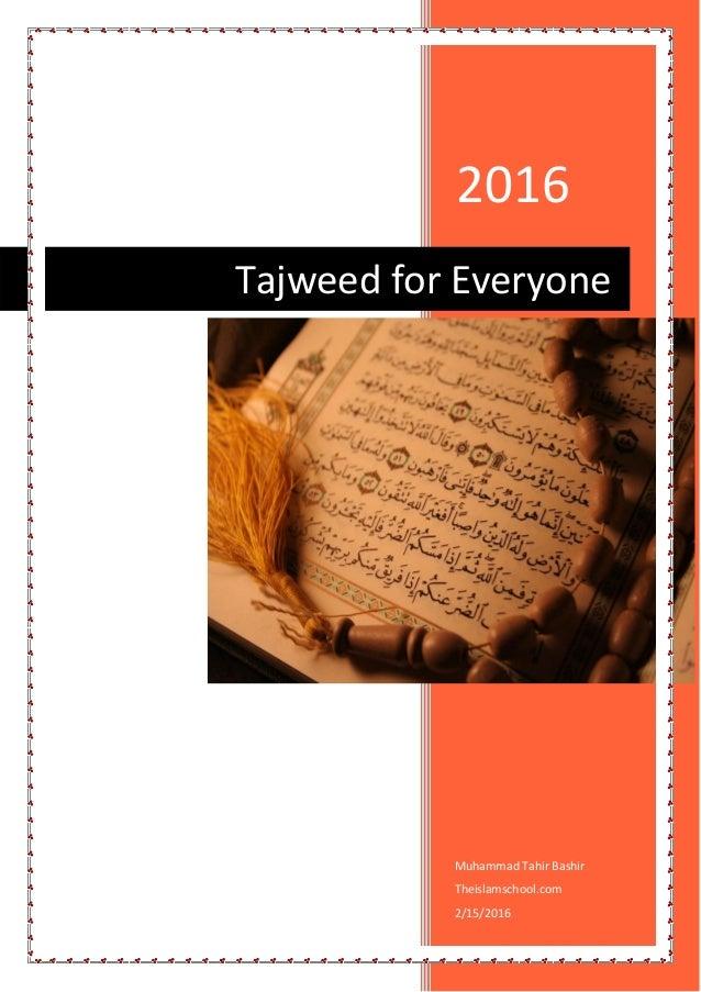 2016 Muhammad Tahir Bashir Theislamschool 2 15 Tajweed For Everyone