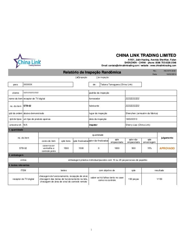 No.: INS-WR130901 Data 18/02/2014 para: XXXXXX Tatiana Tamagawa (China Link) cliente padrão da inspeção nome do item forne...