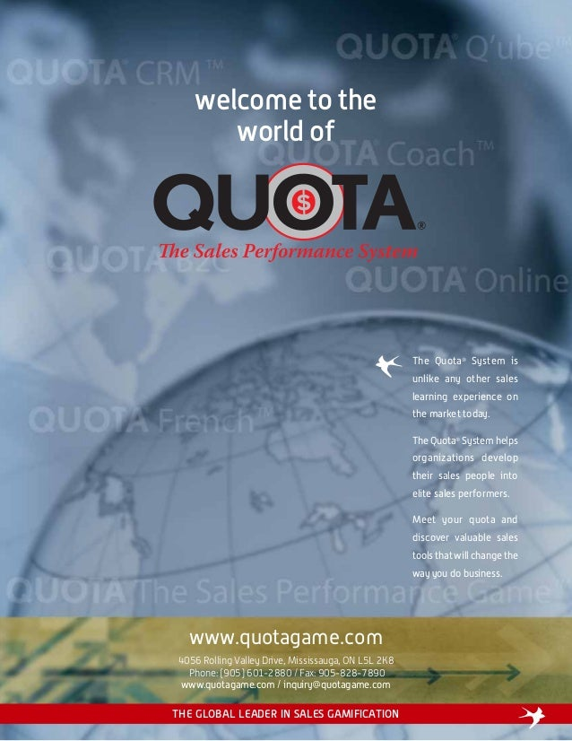 welcome to theworld ofwww.quotagame.com4056 Rolling Valley Drive, Mississauga, ON L5L 2K8Phone: (905) 601-2880 / Fax: 905-...