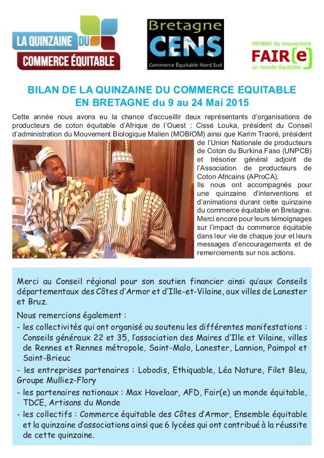 Cette année nous avons eu la chance d'accueillir deux représentants d'organisations de producteurs de coton équitable d'Af...