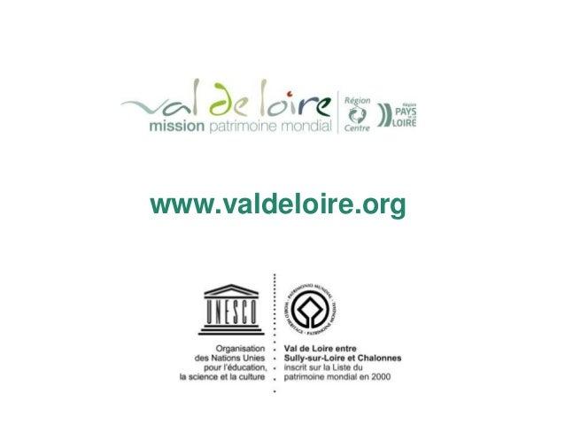 La gouvernance du site inscrit - Val de Loire patrimoine mondial