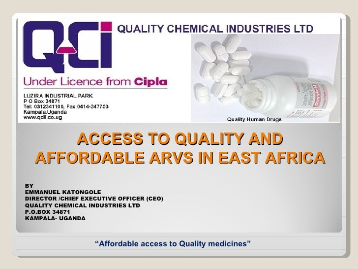ACCESSTOQUALITYAND  AFFORDABLEARVSINEASTAFRICABYEMMANUEL KATONGOLEDIRECTOR /CHIEF EXECUTIVE OFFICER (CEO)QUALITY C...